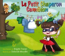 Le petit chaperon caméléon